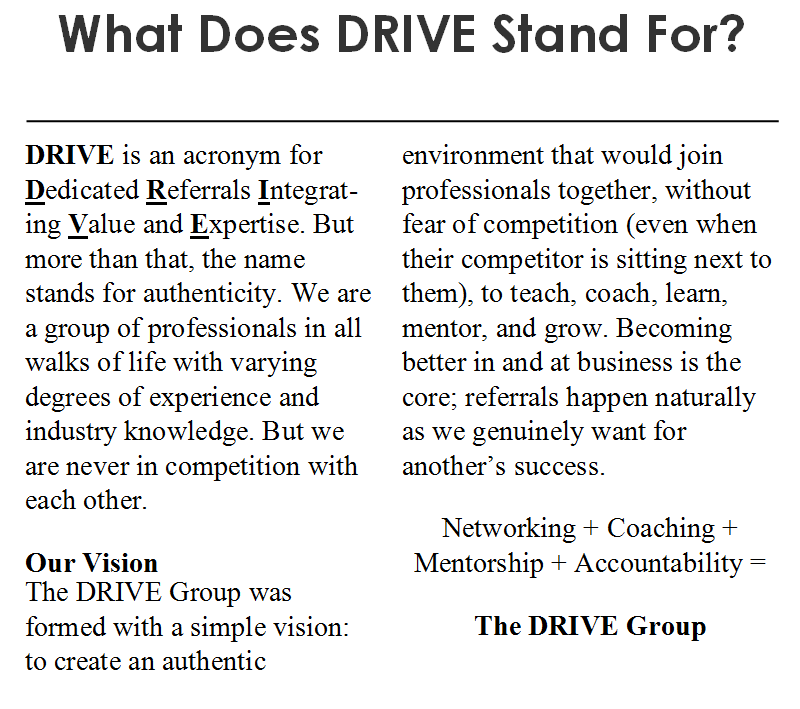 A paragraph that explains DRIVE stands for Dedicated Referrals Integrating Value and Expertise